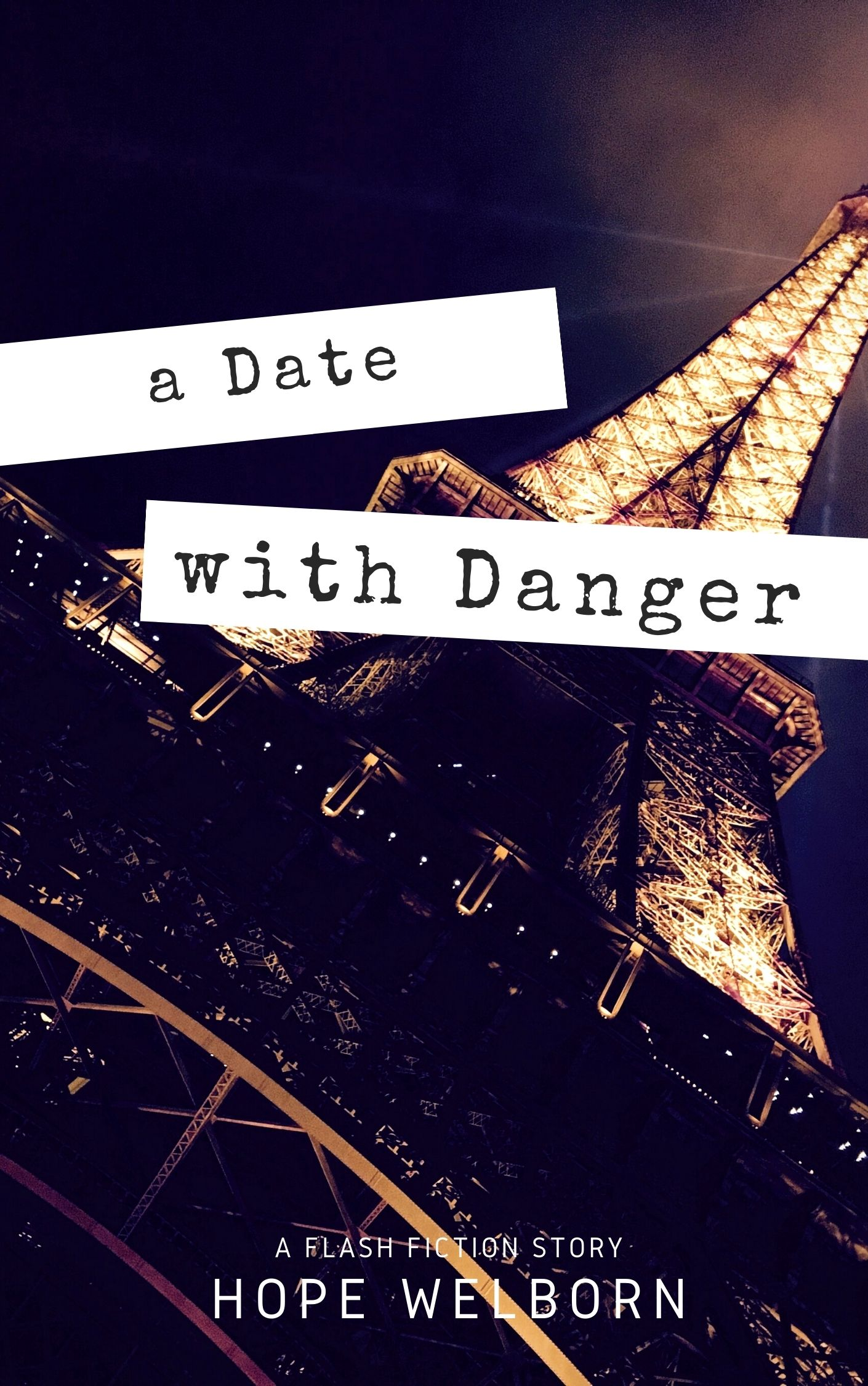 A Date with Danger - flash fiction story by Hope Welborn