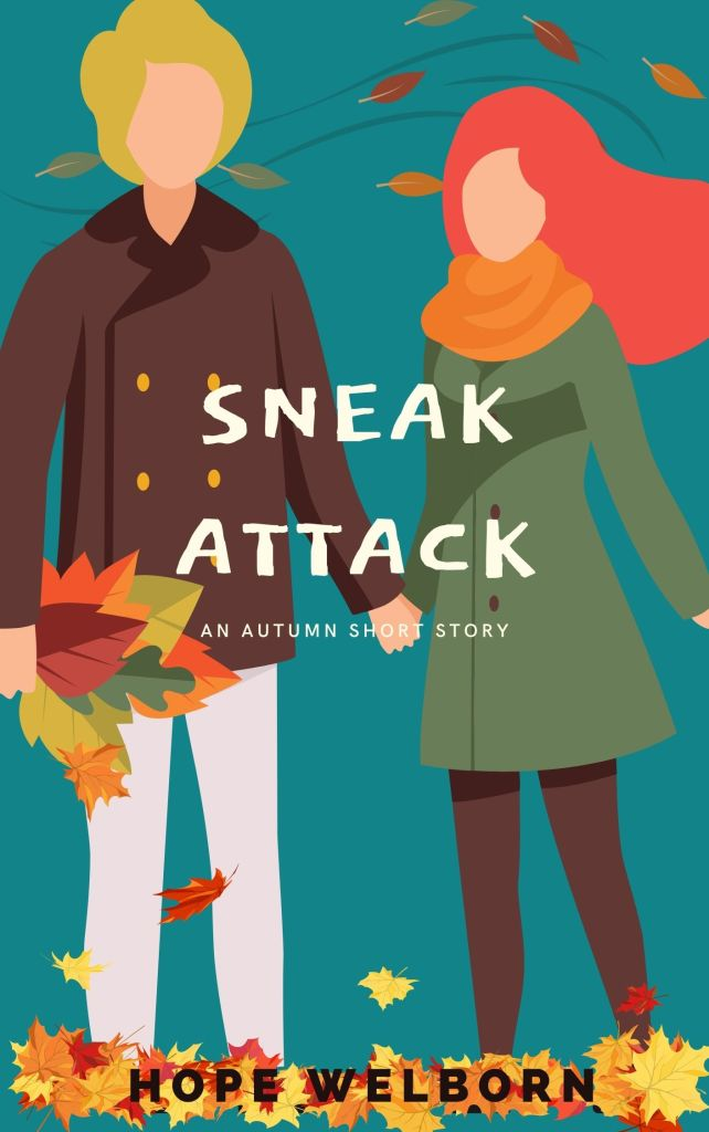 Sneak Attack - short, short story by Hope Welborn