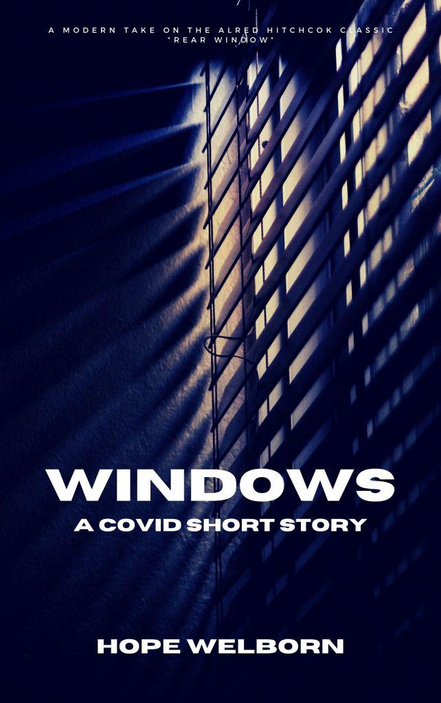 Windows - a short story by Hope Welborn